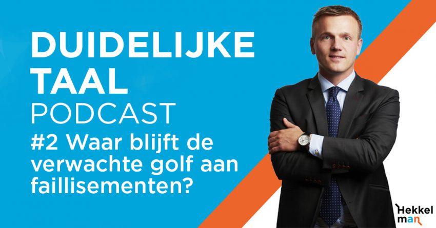 Podcast #2: Waar blijft de verwachte golf corona-faillissementen? - Christiaan Donners